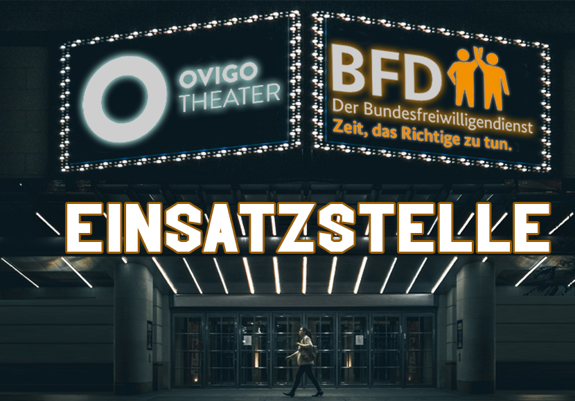 Bundesfreiwilligendienst OVIGO Theater