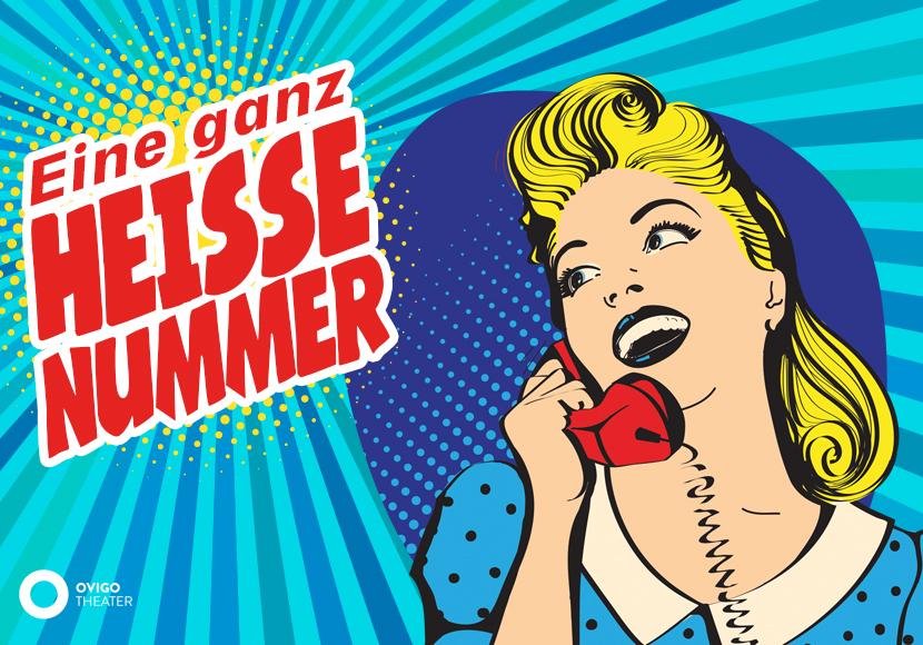 Januar & Februar 2020: EINE GANZ HEISSE NUMMER (OVIGO Theater)