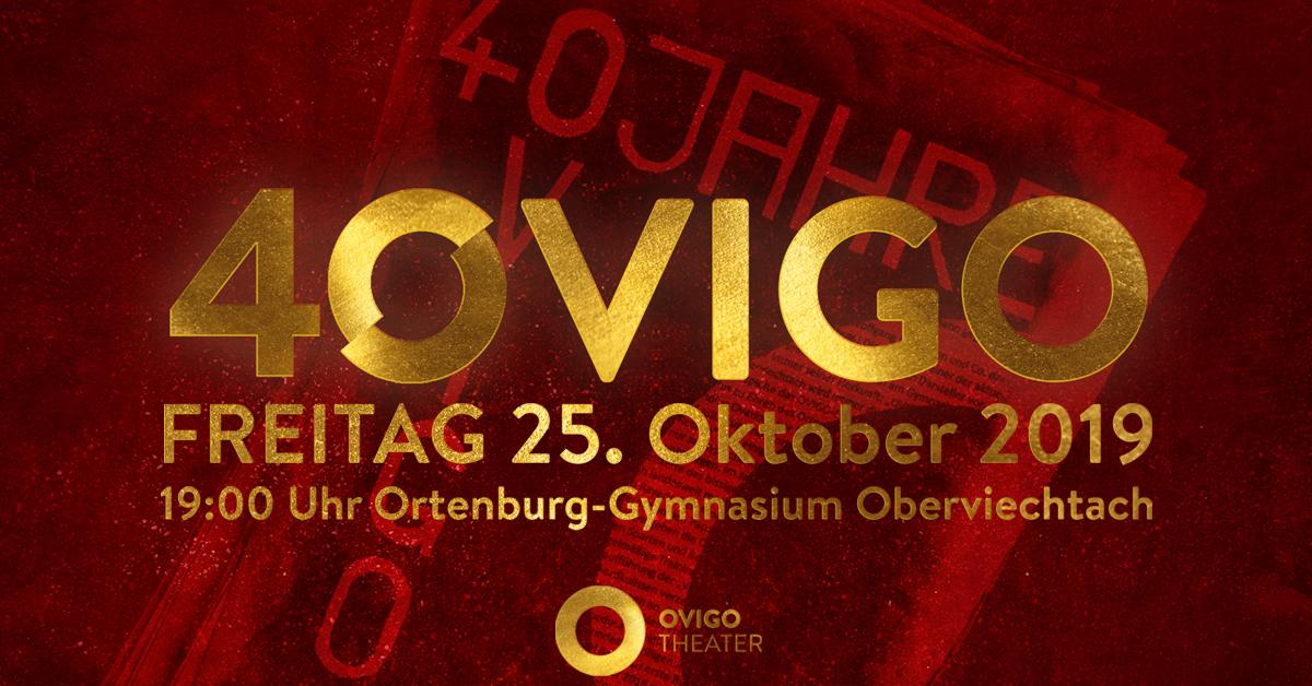 40VIGO: Wir feiern 40 Jahre OVIGO & Ortenburg-Ensemble und laden EUCH ein