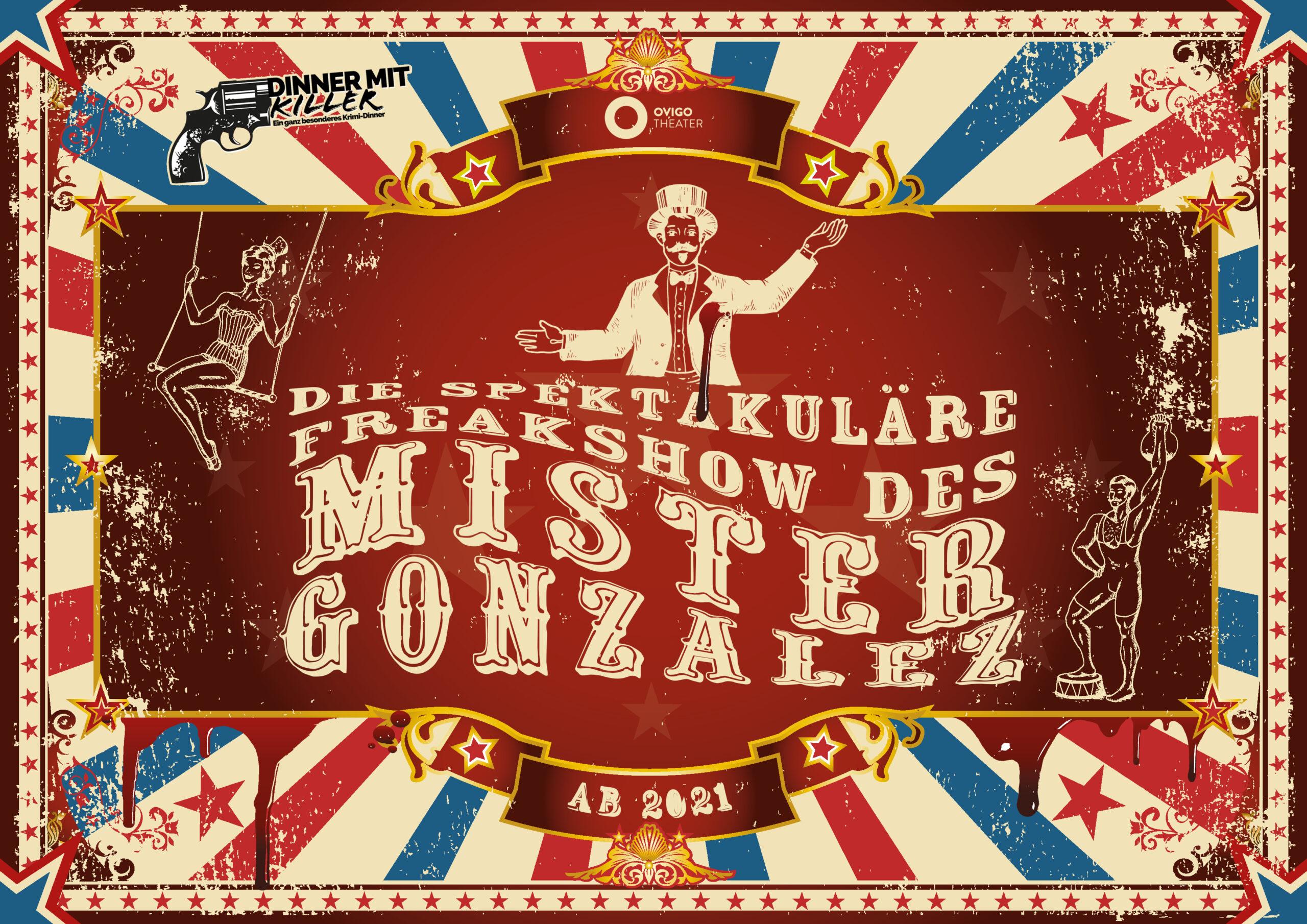 Die spektakuläre Freakshow des Mister Gonzalez, OVIGO Theater