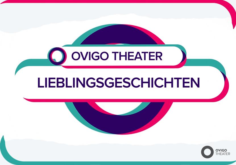OVIGO Theater Lieblingsgeschichten
