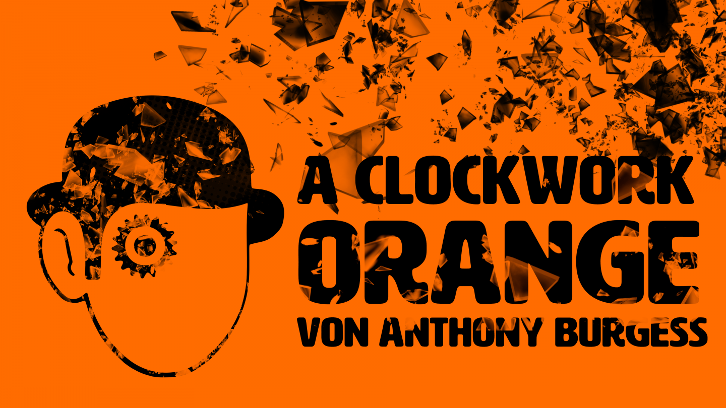 A Clockwork Orange (Anthony Burgess, OVIGO Theater)